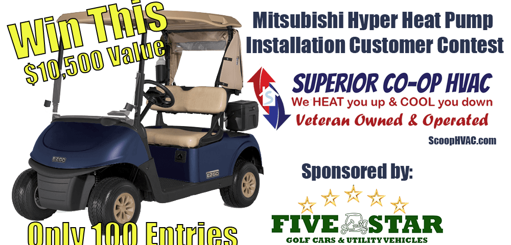 Win a golf cart when you purchase a mitsubishi hyper heating and cooling system