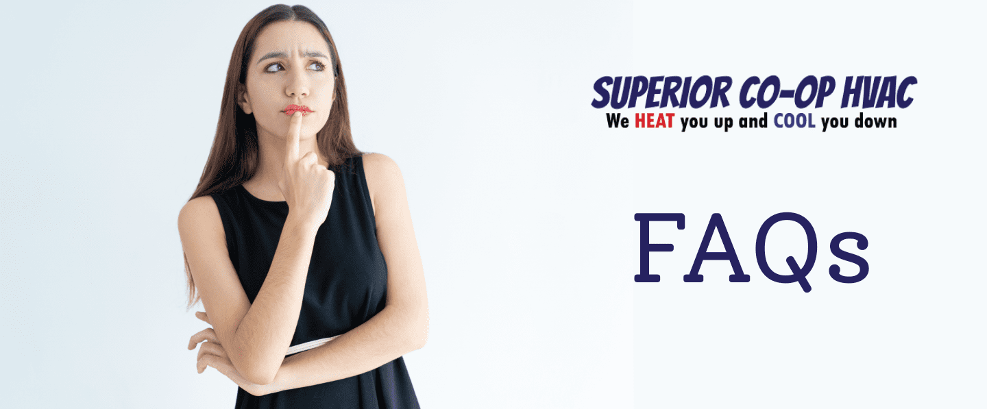 FAQs: Heating and Cooling